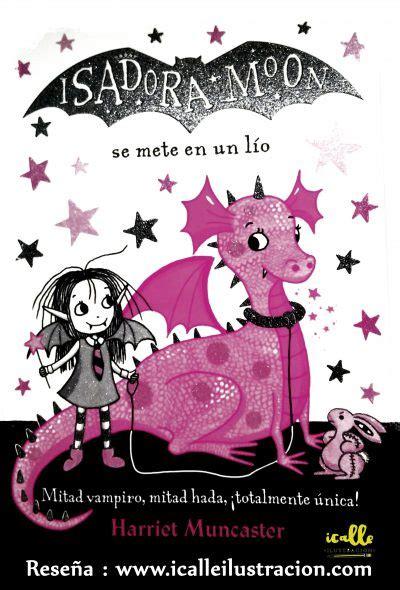isadora moon se mete en un lã o isadora moon gets in trouble edition books icalle ilustraci 243 n de tem 225 tica infantil