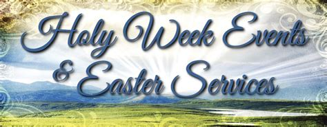 week events due west united methodist church holy week events