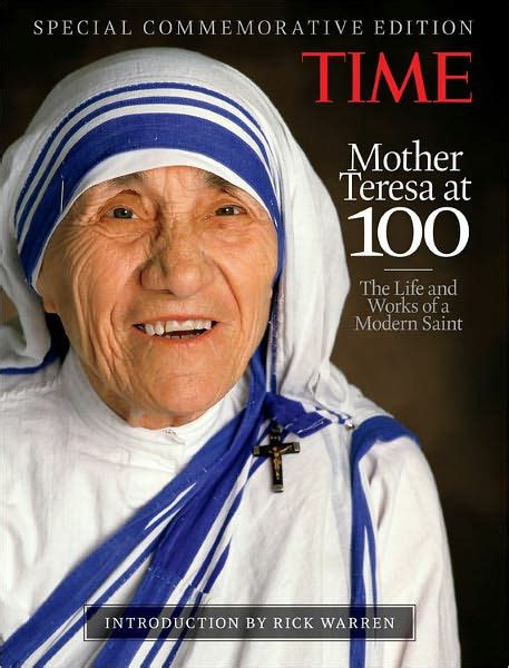 mother teresa biography barnes and noble time mother teresa at 100 the life and works of a modern