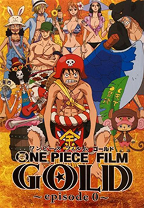 film one piece add anime watch one piece film gold episode 0 711 ver episode 1
