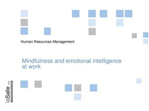 Emotional Intelligence At Work mindfulness and emotional intelligence at work