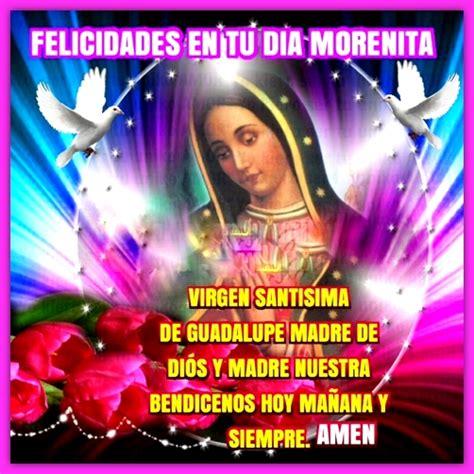 imagenes dela virgen de guadalupe con frases hermosas imagenes de la virgen de guadalupe holidays oo