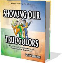 Showing Our True Colors Book