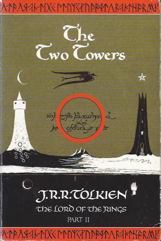 two towers a memoir books the two towers by j r r tolkien reviews discussion