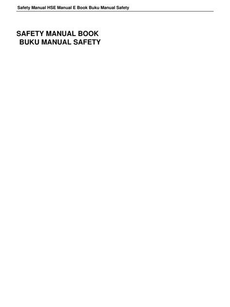 Safety Manual Hse Manual e Book Buku Manual Safety