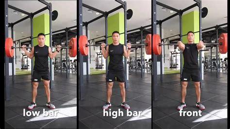 Bar Vs Bar Low Bar Squat Vs High Bar Squat Vs Front Squat