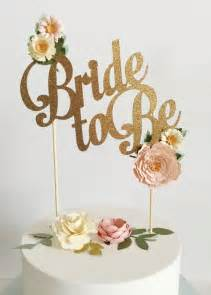 bride be custom cake topper wedding bridal shower gold
