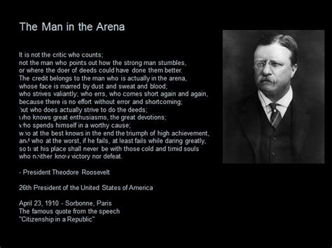 theodore roosevelt quotes in the arena theodore roosevelt quotes quotesgram