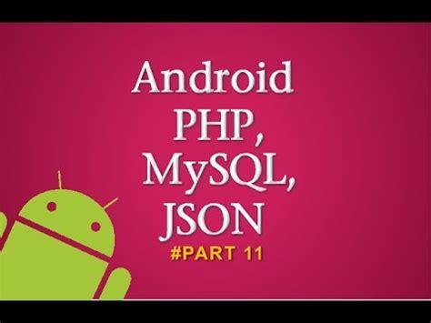 tutorial android json php mysql tutorial android insert data mysql php json dengan