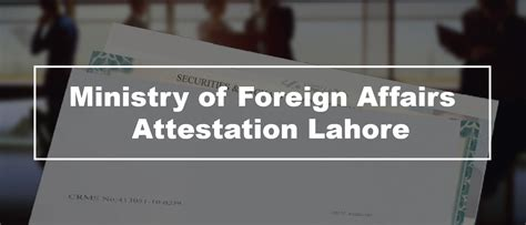 Mofa Pakistan Attestation by Ministry Of Foreign Affairs Islamabad Autos Post