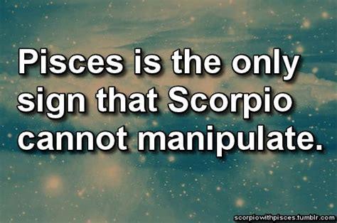 19 quotes about scorpio pisces relationships scorpio quotes
