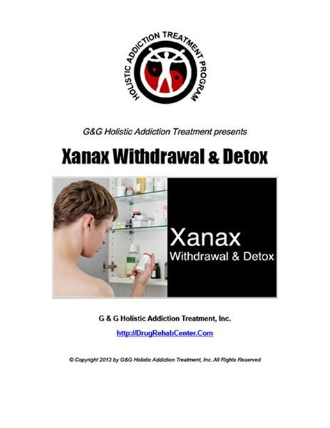 Xanax Detox Centers California by Best 25 Xanax Withdrawal Symptoms Ideas On