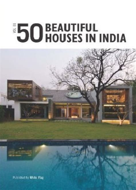 buying houses in india 50 beautiful houses in india volume 1 english buy 50 beautiful houses in india
