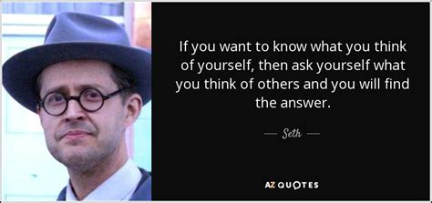 If You Think You Understand Scores Then This Might Change Your Mind by Top 25 Quotes By Seth Of 176 A Z Quotes