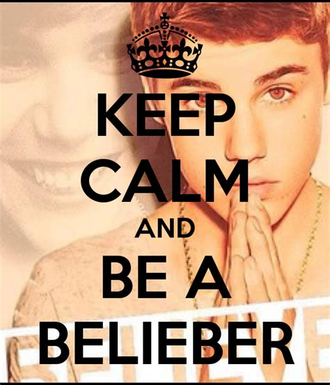 Belieber Meme - keep calm and be a belieber poster zuba keep calm o matic