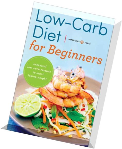 5 Reasons To Start A Low Carbohydrate Diet by Low Carb Diet For Beginners Essential Low Carb