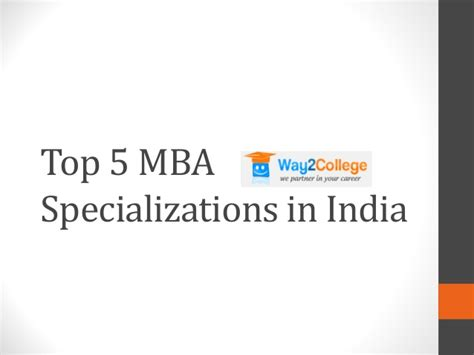 Pre Mba Courses In India by Top 5 Mba Specializations In India