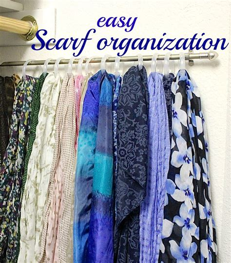 organize scarves in closet 17 best ideas about hang scarves on organizing