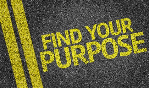 Find Your Find Your Purpose Your Vision