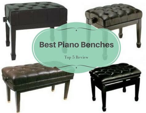 best piano bench best piano benches top 5 piano bench reviews in 2017