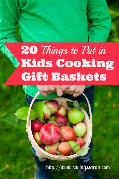 20 things to put in kids cooking gift baskets earning