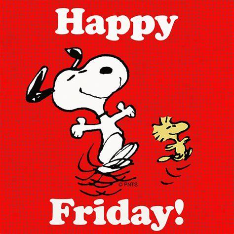 Happy Friday 3 by Happy Friday Snoopy Snoopy Peanuts Day Month Season