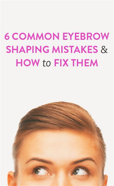 most common eyebrow shape common eyebrow shaping mistakes you re making and how to
