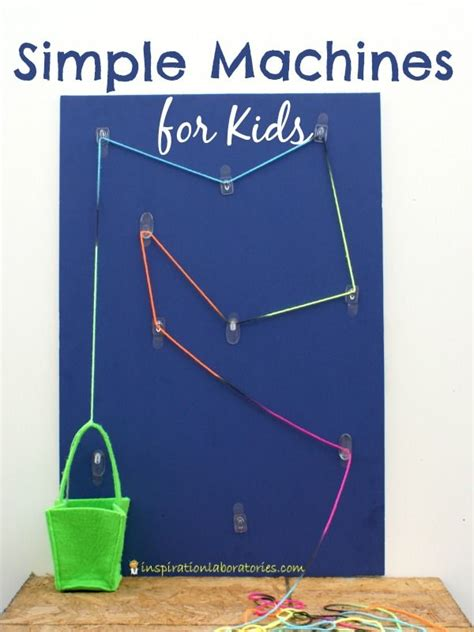 simple machines  kids levers  pulleys inspiration