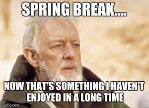 Spring Break Over Meme - march break jokes kappit
