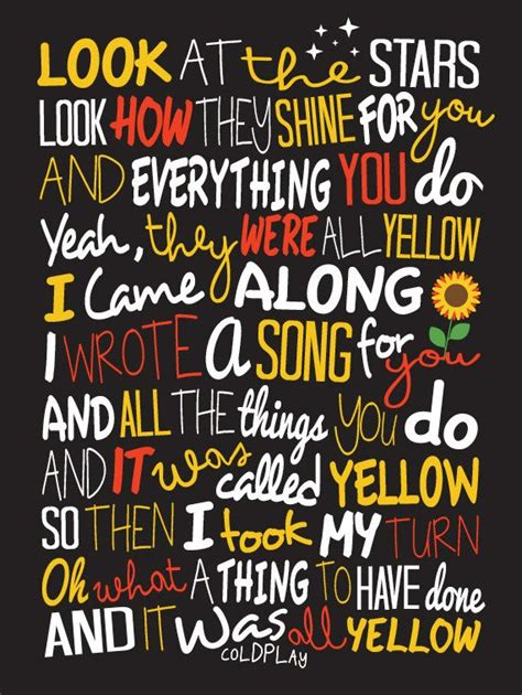 54 best coldplay please images on pinterest music lyrics 25 best ideas about yellow coldplay lyrics on pinterest
