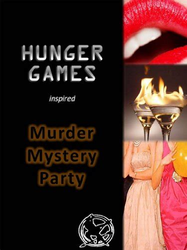 free murder mystery dinner downloads quot hunger inspired murder mystery dinner