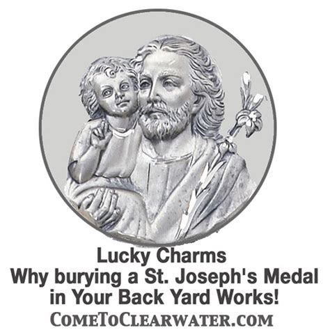 bury a in your backyard lucky charms why burying a st joseph s medal in your