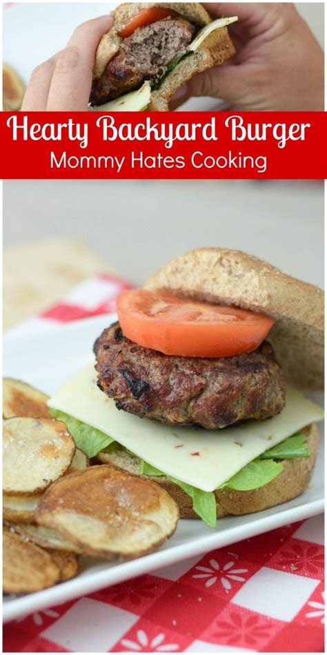 hearty backyard burgers hates cooking