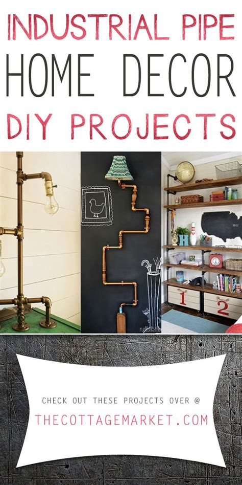 industrial diy projects industrial pipe home decor diy projects the cottage