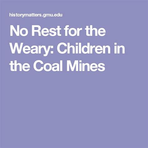 No Rest For The Weary by No Rest For The Weary Children In The Coal Mines