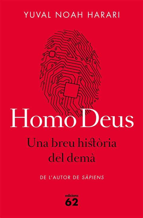 homo deus una breu hist 210 ria del dem 192 noah harari yuval isbn 978 84 297 7527 3 compra el llibre