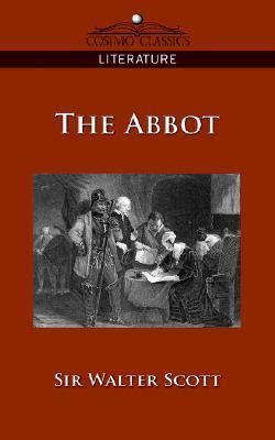 Waverley Novels The Abbot the abbot by walter reviews discussion bookclubs