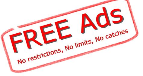 free advertisement no charges no restrictions its free