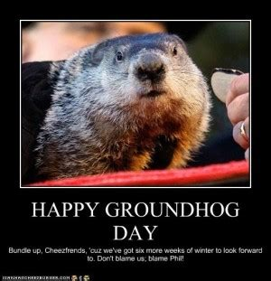groundhog day buddhism groundhog jokes and quotes quotesgram