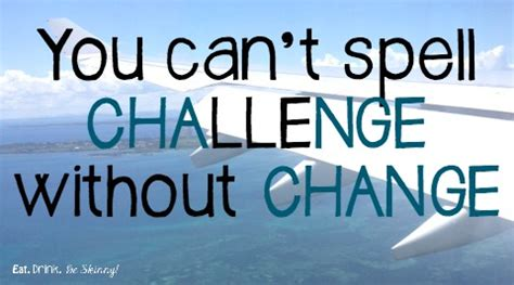 Challenge Of Change traveler to travel or not to travel you can t