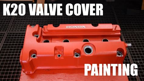 Painting Valve Cover by K20 Valve Cover Painting Type D