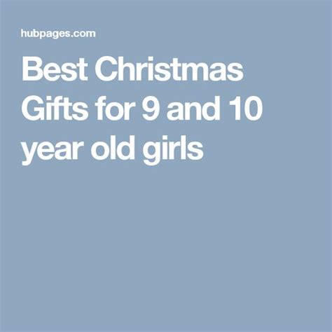 best christmas gifts for 9 and 10 year old girls