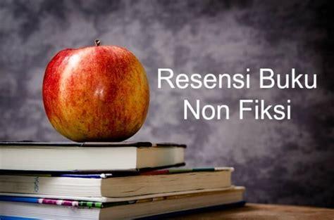 resensi novel non fiksi download firefox contoh curriculum vitae cv yang efektif dan menarik