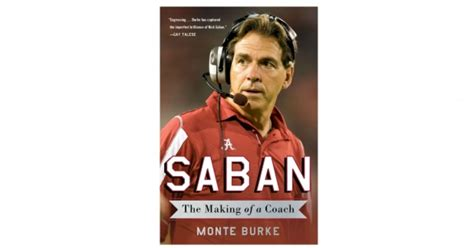 the management ideas of nick saban a leadership study of the alabama crimson tide football coach books nick saban s evil genius s journal