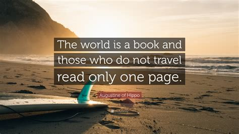 the one only a novel augustine quote the world is a book and those who