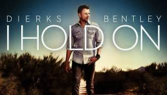 Dierks Bentley I Hold On Dierks Bentley Reveals Track Listing For Riser Album