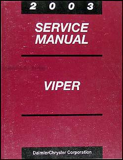 how to download repair manuals 2003 dodge viper auto manual 2003 dodge viper repair shop manual original