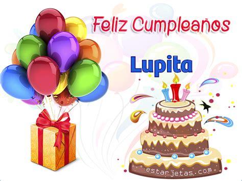 imagenes bonitas de feliz cumpleaños lupita feliz cumplea 241 os lupita im 225 genes de cumplea 241 os