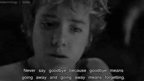 movie quotes goodbye sad movie quotes tumblr profile picture quotes