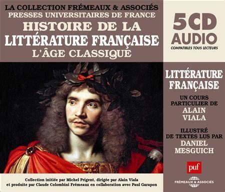 les loyauts littrature franaise 9782709661249 histoire de la littrature franaise vol 3 collection puf frmeaux lge classique un cours